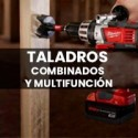 TALADROS COMBINADOS Y MULTIFUNCIÓN