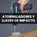 ATORNILLADORES Y LLAVES DE IMPACTO